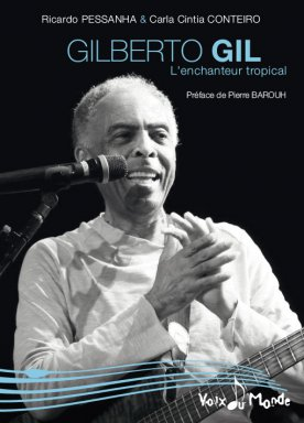 Gilberto GIL, l\'enchanteur tropical