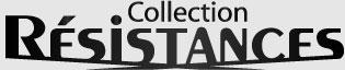 Collection Résistances