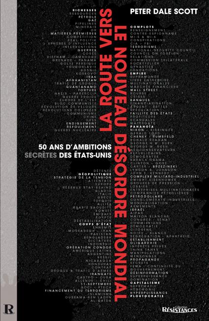 [Prétendu «complotisme» de nos meilleurs lanceurs d'alerte] Remarquable réponse de Peter Dale Scott à l'article de Marianne sur le concept «d'État profond»