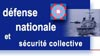 D�fense nationale et s�curit� collective